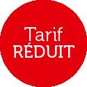Tarif Réduit