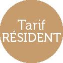 Tarif Résident