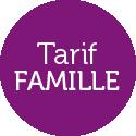 Tarif Famille